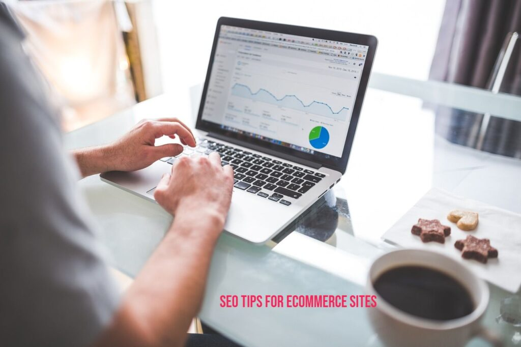 SEO tips for ecommerce sites
